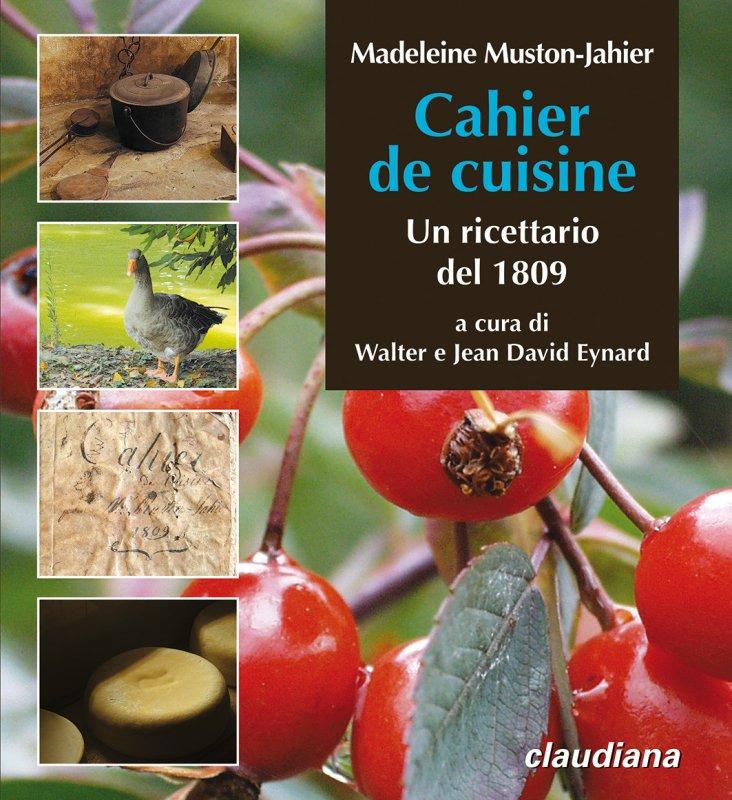 Cahier de cuisine un ricettario del 1809 walter e jean for Cahier de cuisine vierge