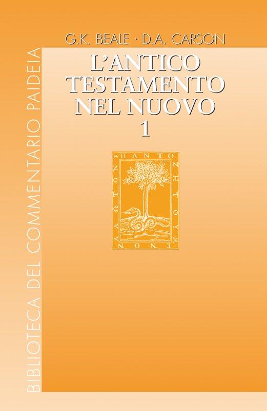 L'Antico Testamento nel Nuovo. Vol 1
