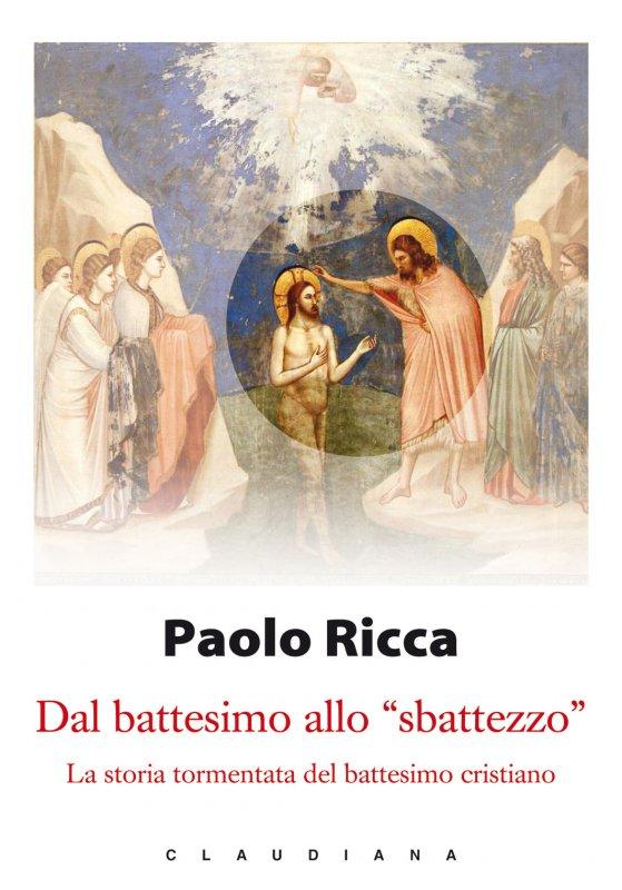 Dal Battesimo Allo Sbattezzo Paolo Ricca